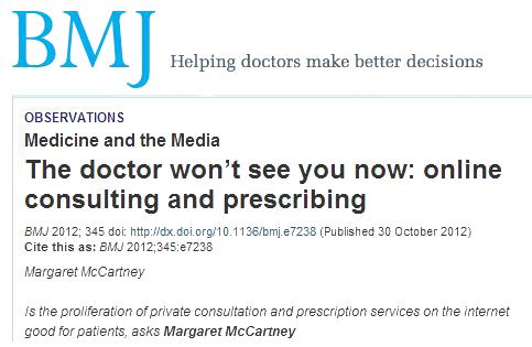"""BMJ: """"The doctor won't see you now: online consulting and ..."""
