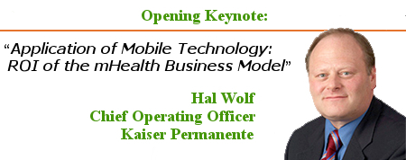 Hal Wolf COO KP Application of Mobile Technology ROI of the mHealth Business Model