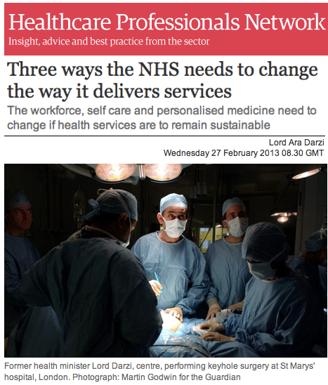 Lord Ara Darzi 3 ways the NHS needs to change the way it delivers services