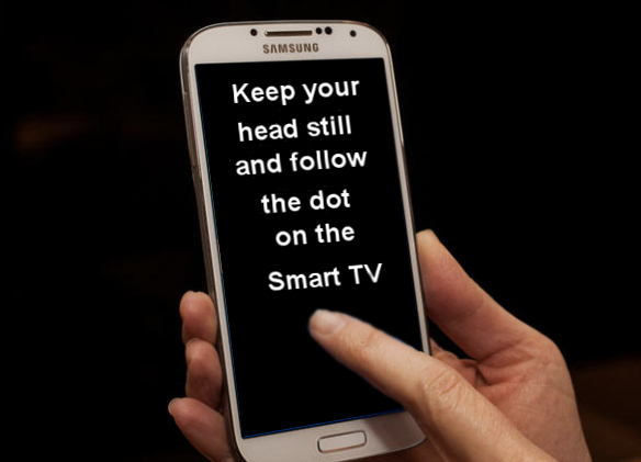 Follow the dot on the connected SmartTV Screen Neurological Test