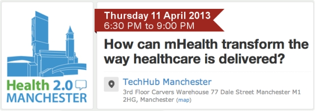 Health 20 Manchester How can mHealth transform the way healthcare is delivered