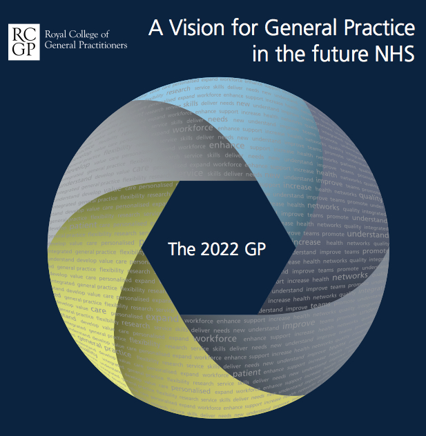 RCGP A vision for General Practice in the Future NHS