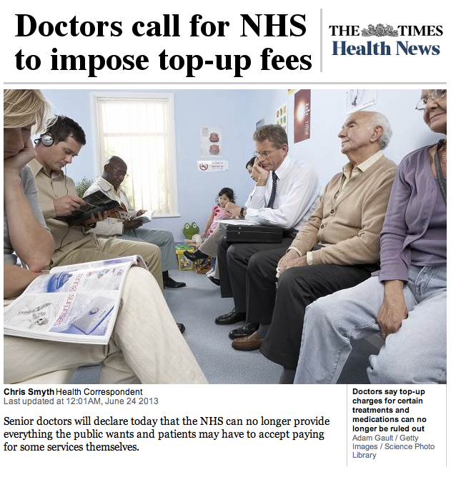 The Times Doctors call for NHS to impose topup fees