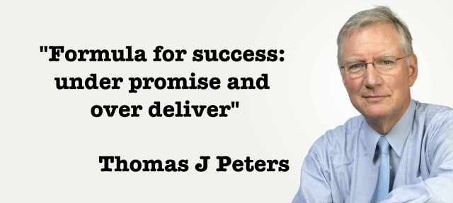 Formula for Success Under Promise and Over Deliver Thomas J Peters