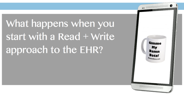 What happens when we take a read write approach to EHRs