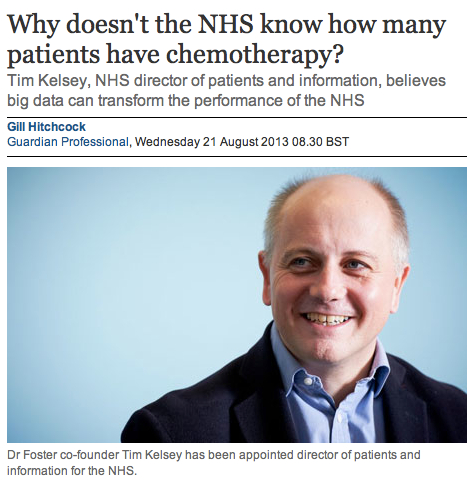 The Guardian Professional Tim Kelsey Why doesnt the NHS know how many patients have chemotherapy
