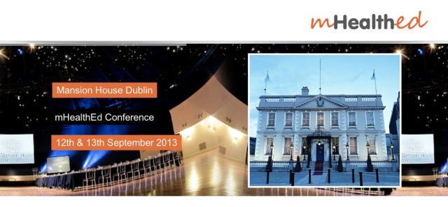 mHealth Ed Conference Dublin September 2013