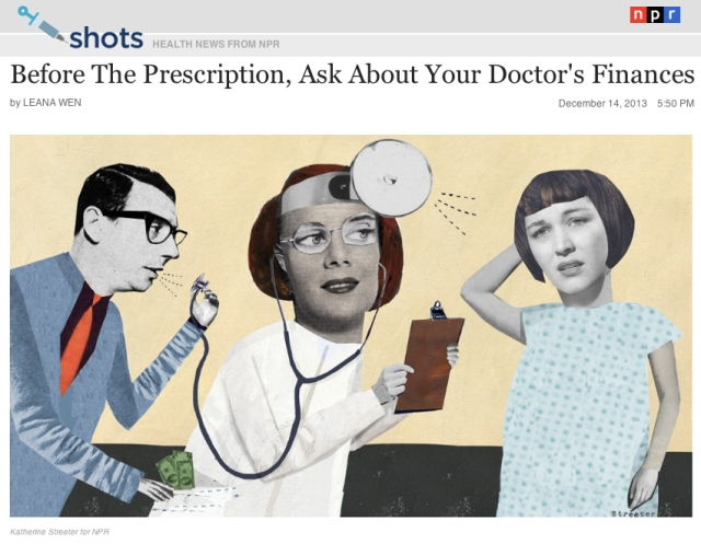 NPR Before the Prescription ask about your Doctors Finances