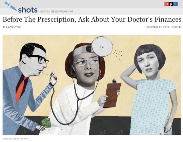 NPR Before the Prescription ask about your Doctors Finances