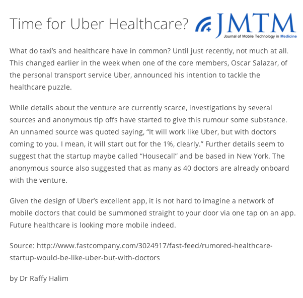 Dr Raffy Halim Journal of Mobile Technology in Medicine Time for Uber Healthcare