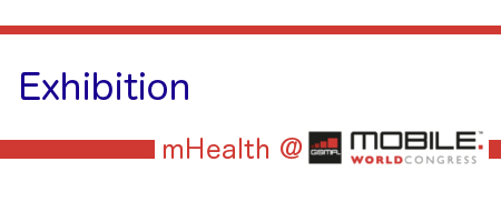 Exhibition of mHealth at Mobile World Congress