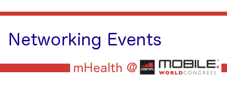 mHealth Networking events at Mobile World Congress 2014