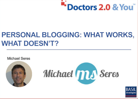 Michael Seres Personal Blogging #Doctors20