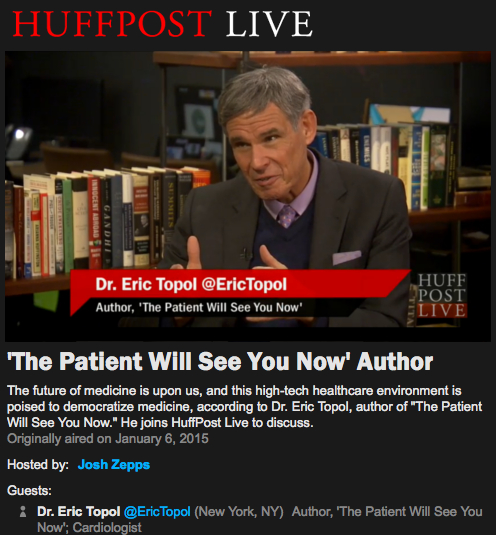 Eric Topol interview HUFFPOST LIVE