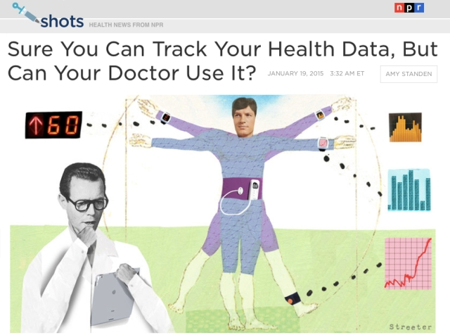 NPR Sure You Can Track Your Health Data But Can Your Doctor Use It