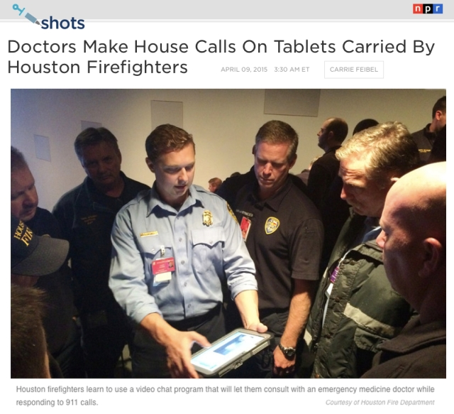 NPR Doctors make house calls on tablets carried by houston firefighters