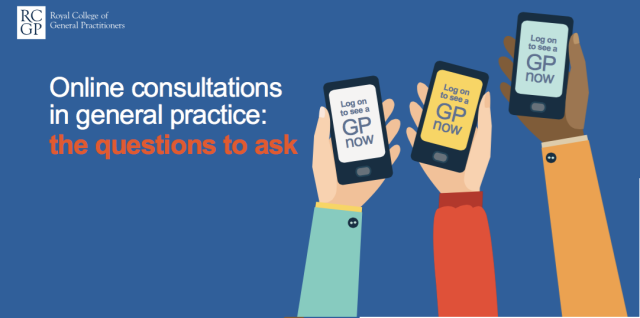 RCGP Online Consultations in General Practice the questions to ask